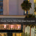 Double Tree by Hilton Hotel San Diego Downtown